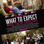 What To Expect When You're Expecting movie poster