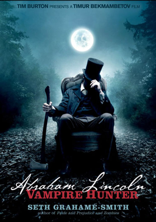 Abraham Lincoln Vampire Hunter And I Thought Twilight