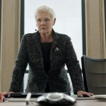 Judy Dench plays the tough 'bitch' M in Skyfall